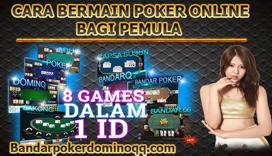 Cara Bermain Poker Online Bagi Pemula   Poker, Kartu, Mainan