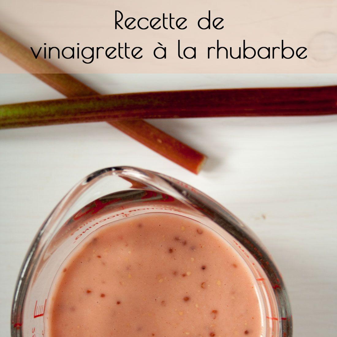 recette de vinaigrette à la rhubarbe et de jus de rhubarbe