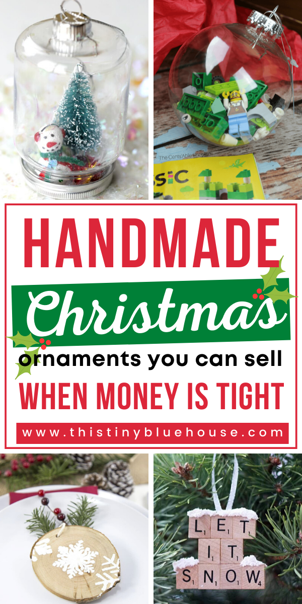 18 Best Easy Diy Christmas Ornaments To Make And Sell As A Side Hustle In 2020 Easy Christmas Diy Diy Christmas Ornaments Christmas Ornaments To Make