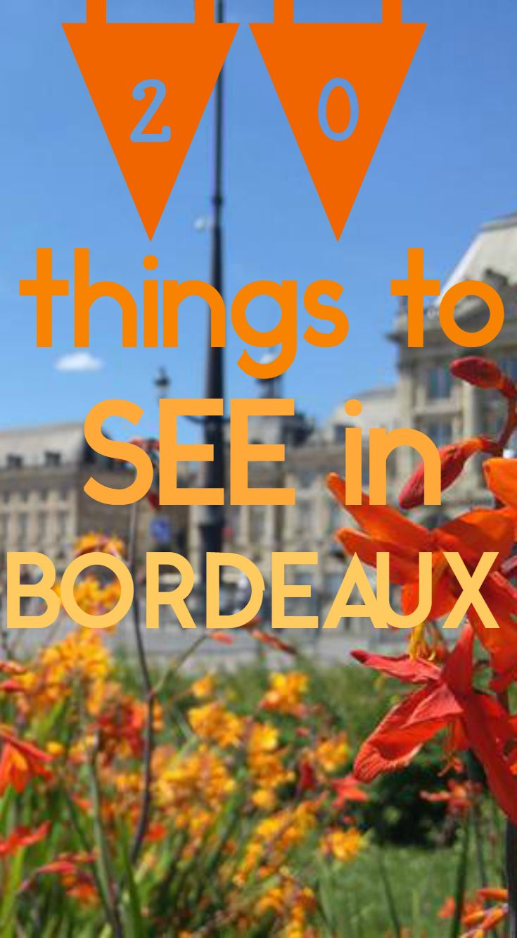 20 things to see in bordeaux europe travel travel blog student travel curing wanderlust. Black Bedroom Furniture Sets. Home Design Ideas