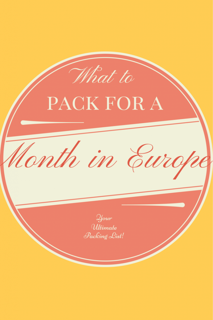 What to pack for a month in Europe | d travels 'round