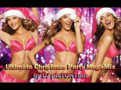 Ultimate Christmas Party MegaMix by DJ pluTONYum - YouTube
