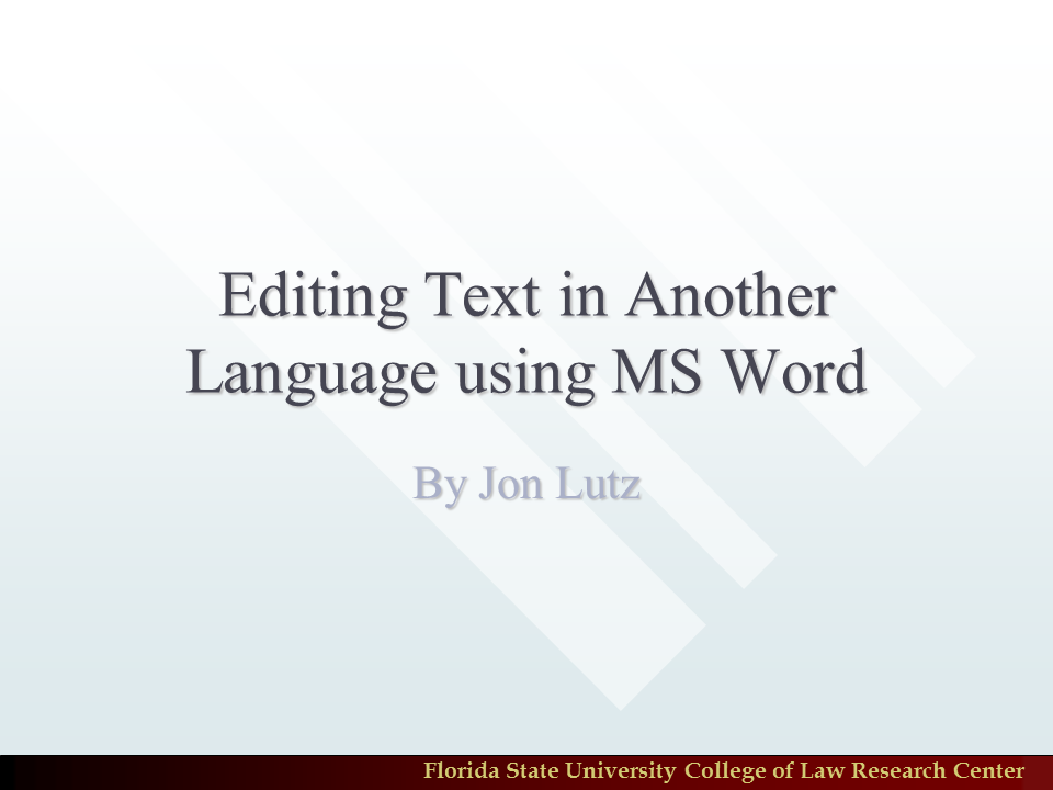 Editing Text in Another Language Using MS Word