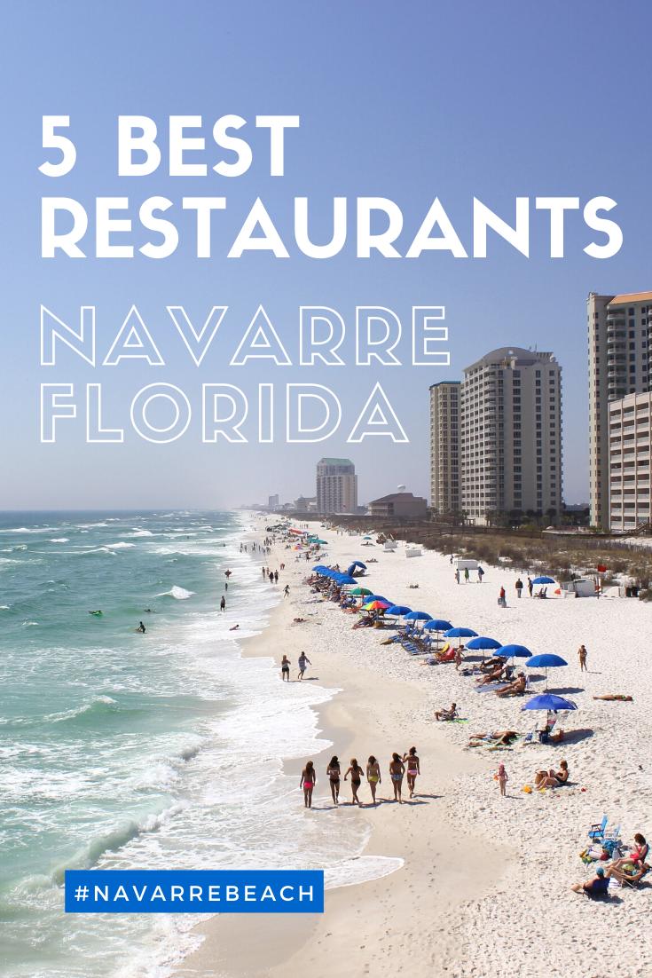 5 Best Restaurants In Navarre Florida Beach Vacation Travel Florida Beaches Vacation Beach Vacation Travel Beach Vacation