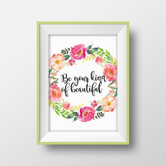 Be Your Kind Of Beautiful Wreath Watercolor Poster Flower Printable  Inspirational Quote Floral Print Teen Wall Part 73