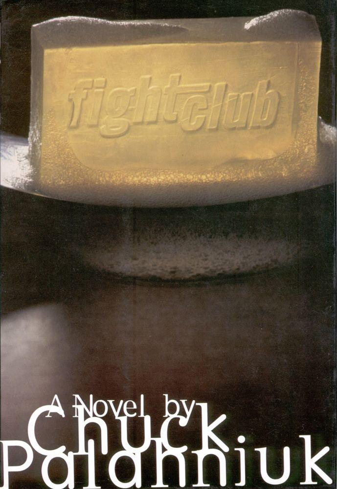 Better Than The Movie Novels Worth Reading Fight Club Chuck Palahniuk Fight Club