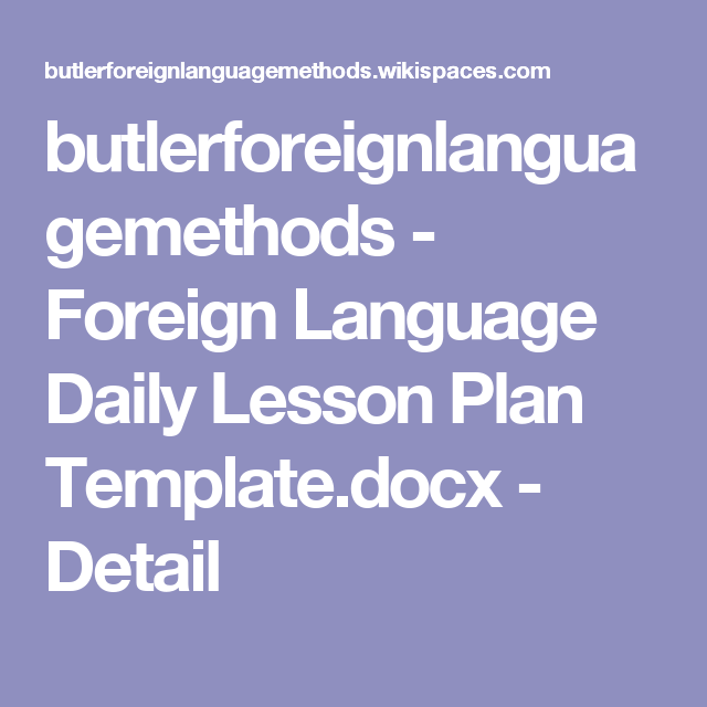 Butlerforeignlanguagemethods Foreign Language Daily Lesson Plan