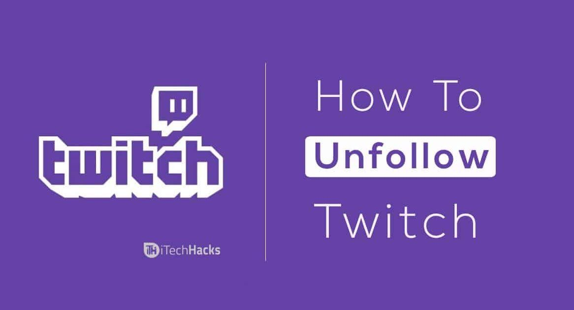 How To Unfollow On Twitch Twitch Unfollow In 2020 Twitch Unfollow How To Find Out