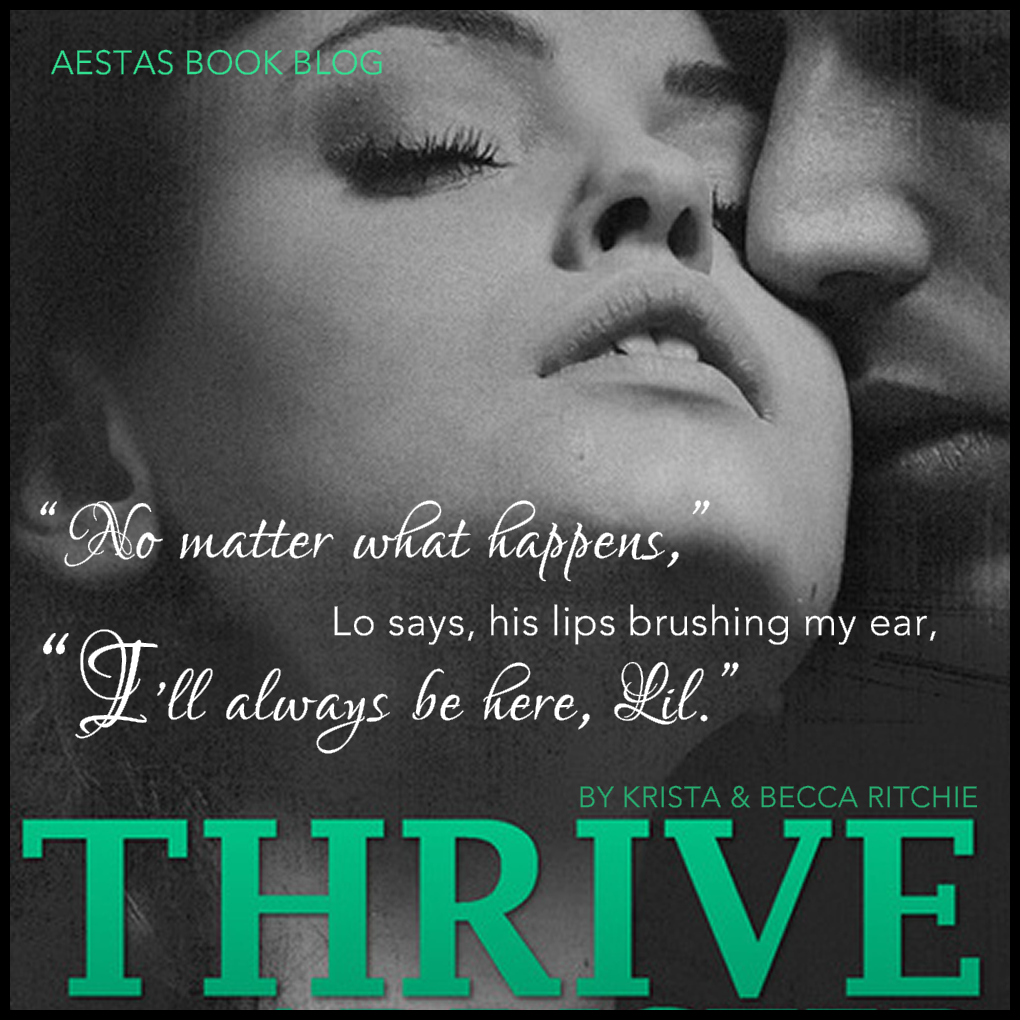 Thrive (The Addicted Series) by Krista & Becca Ritchie