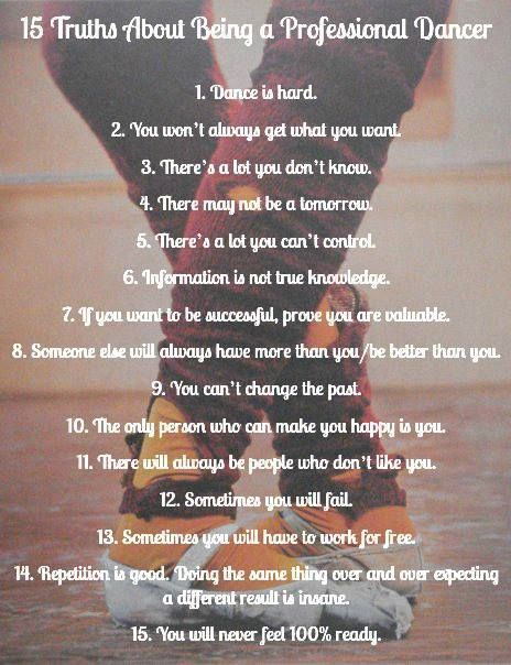 15 Truths About Being A Professional Dancer Dance Life Dancer Quotes Dance