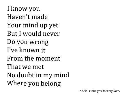 Adele Make You Feel My Love Just Lyrics Adele Lyrics Song Quotes