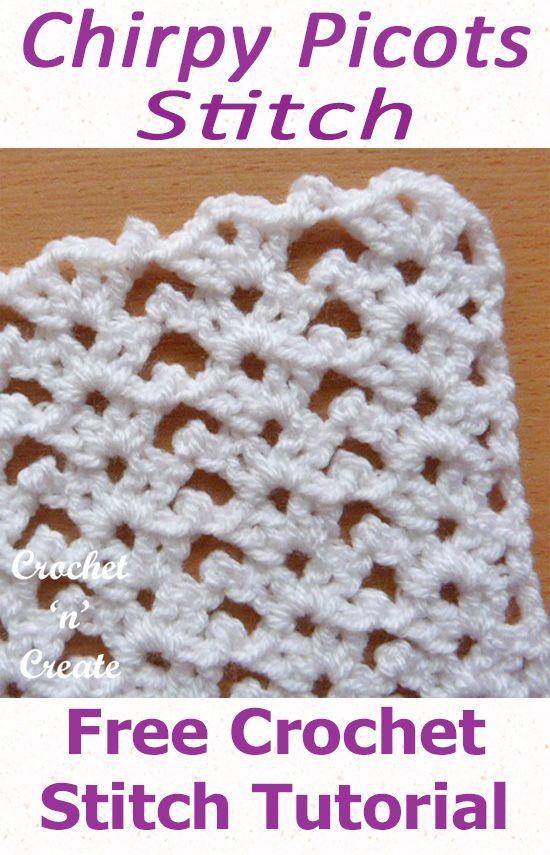 Free Crochet Stitch Tutorial Chirpy Picots | Crochet | Pinterest