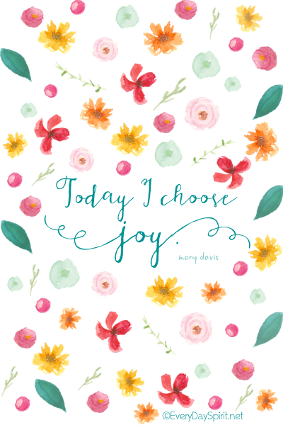 """Today I Choose Joy"" Print. A happy addition to your desk or gift for a friend. On Etsy ~ xo www.everydayspirit.etsy.com"