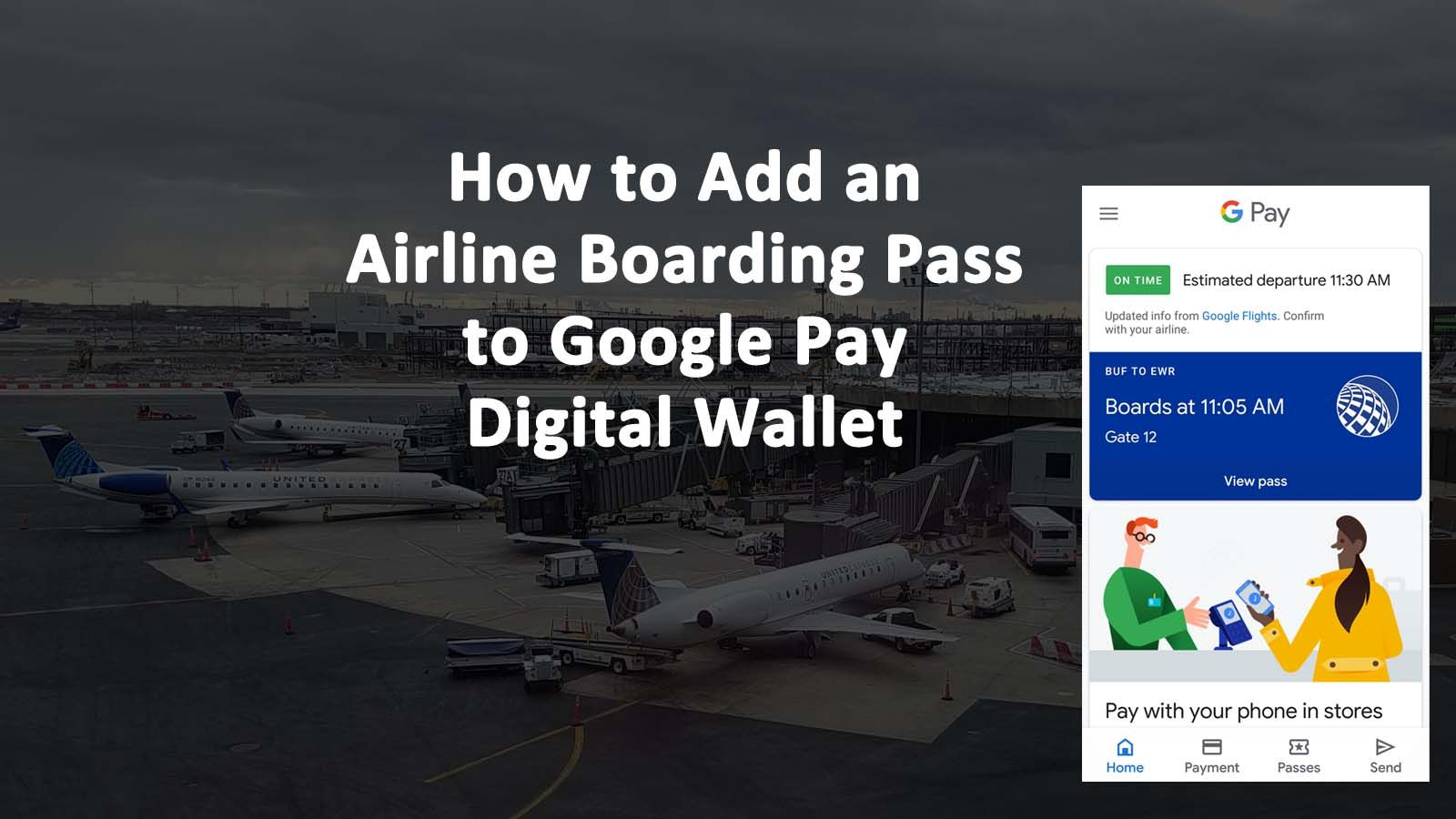 How To Add An Airline Boarding Pass To Google Pay Digital Wallet Askcybersecurity Com Digital Wallet Airline Space Travel