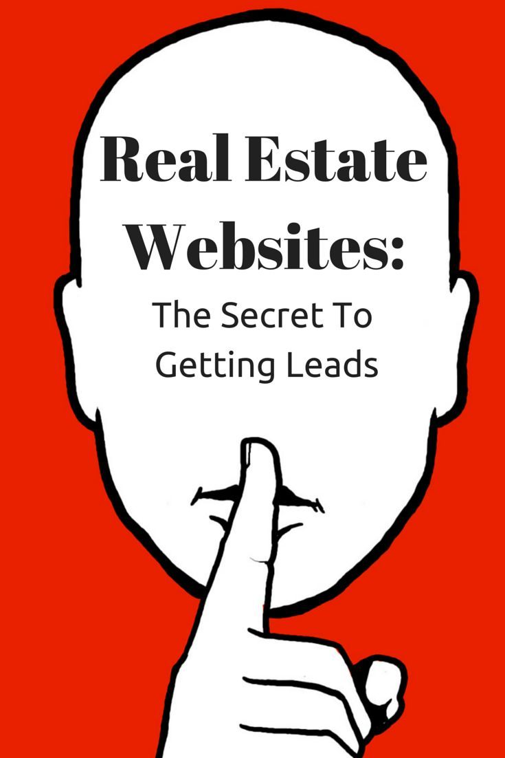 Real Estate Websites: The secret to getting leads! #realestate How ...