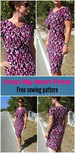 Cross My Heart Free Easy Dress Pattern Pinterest Free Pattern
