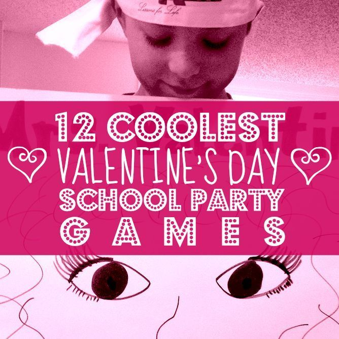 12 coolest valentines day school party games can be adapted for any holiday valentines day at school pinterest school parties party games and