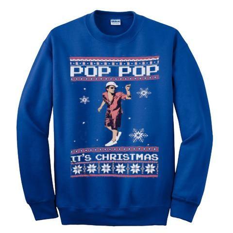 c4b06f6a Bruno Mars Pop Pop It's Christmas Sweatshirt   Stuff to Buy ...