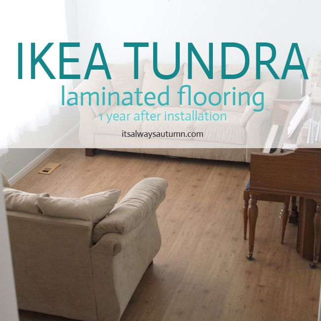 Ikea flooring review one year later tundra laminate diy for Parquet ikea tundra