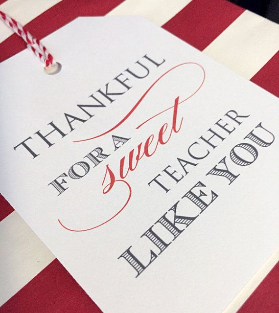 Teacher Gift Thankful For A Sweet Teacher Like You Printable