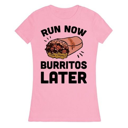 Run+Now+Burritos+Later