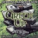 Strong Arm Steady Green Up Mix Free Mixtape Download Or Stream It Strong Arms Mixtape Strong