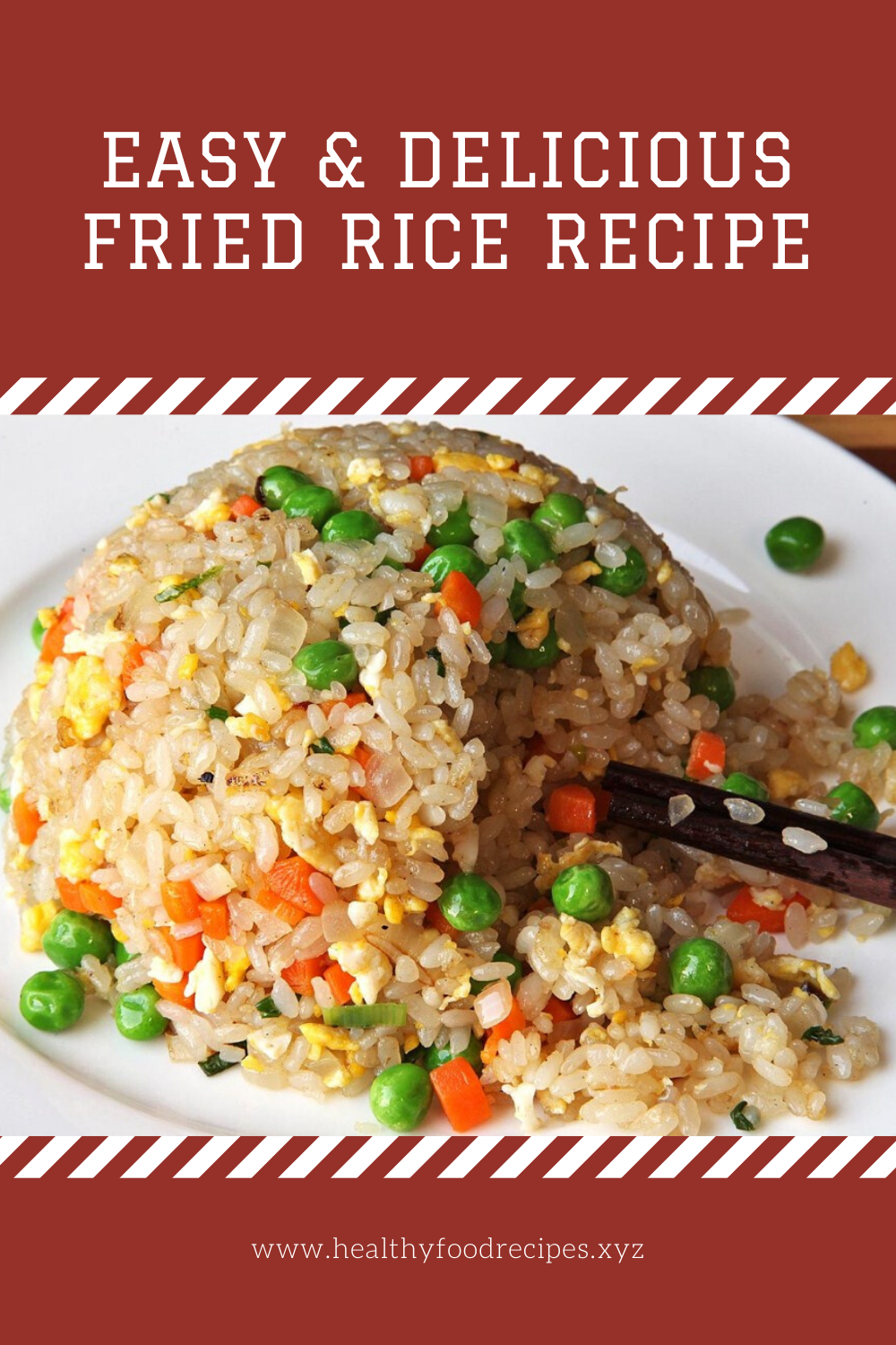 Easy & Delicious Fried Rice