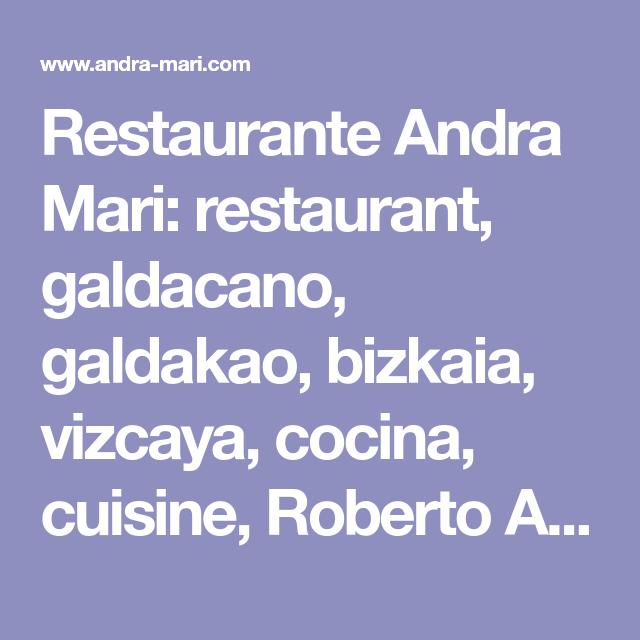 Restaurante Andra Mari: restaurant, galdacano, galdakao, bizkaia ...