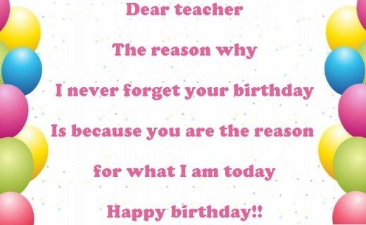 Happy Birthday Wishes To Teacher Birthday For Teacher Wishes For Teacher Birthday Wishes For Teacher Happy Birthday Teacher