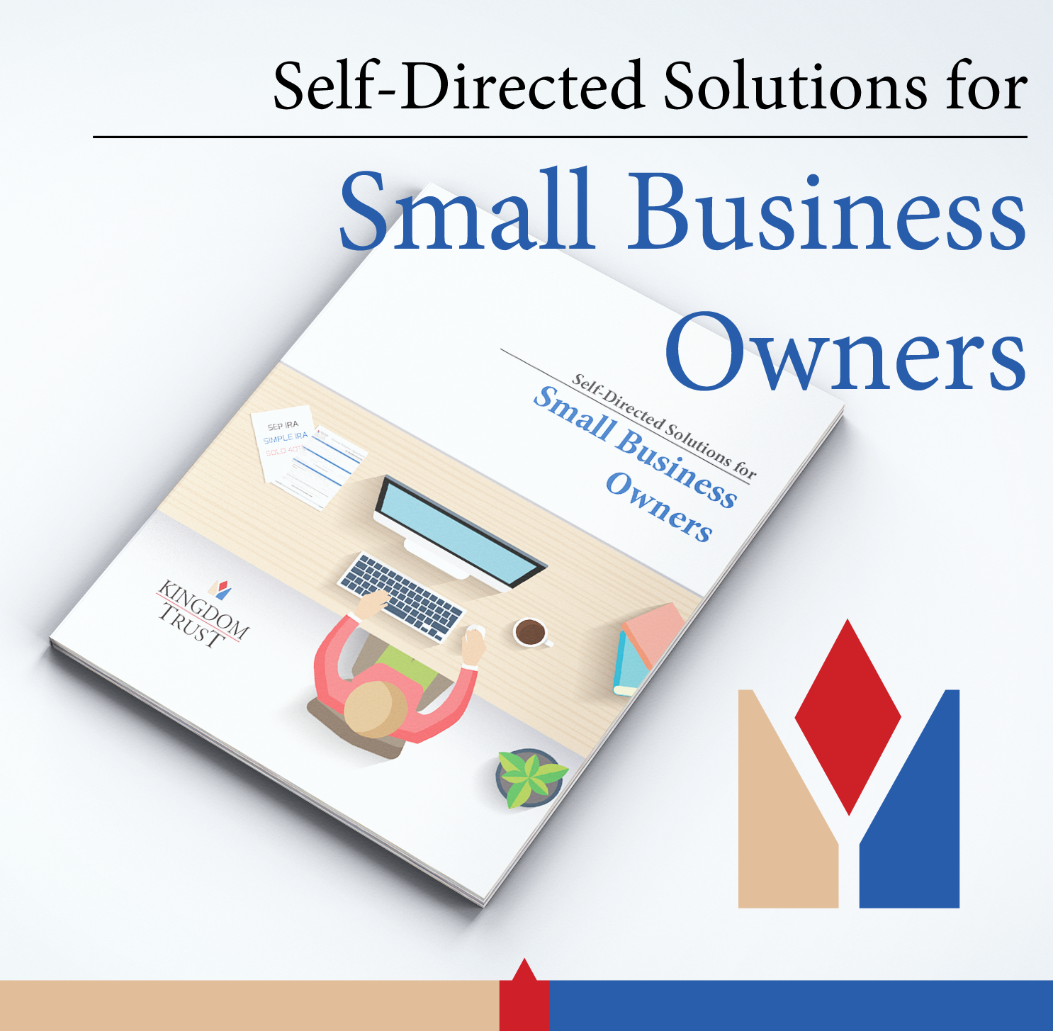 Self-Directed Solutions for Small Business Owners   Kingdom Trust eBook
