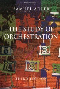 The Study Of Orchestration Third Edition Samuel Adler 9780393975727 Amazon Com Books Music Theory Lessons Eastman School Of Music Books