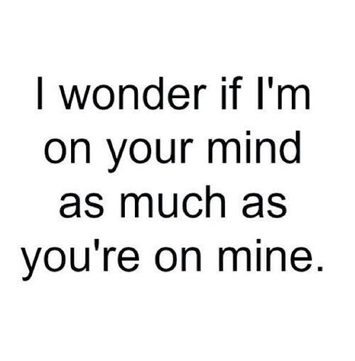 Youre On My Mind Relationships Love Quotes Quotes Love Quotes