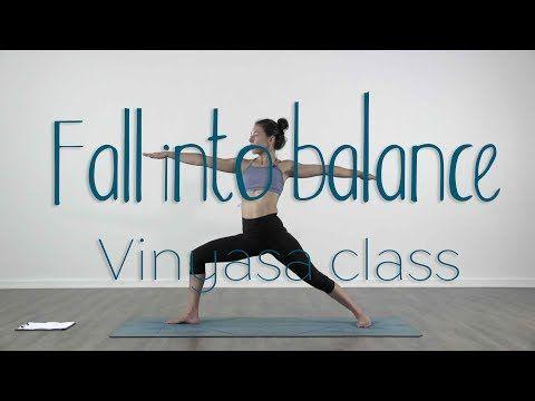 40 minutes vinyasa flow yoga class  fall into balance