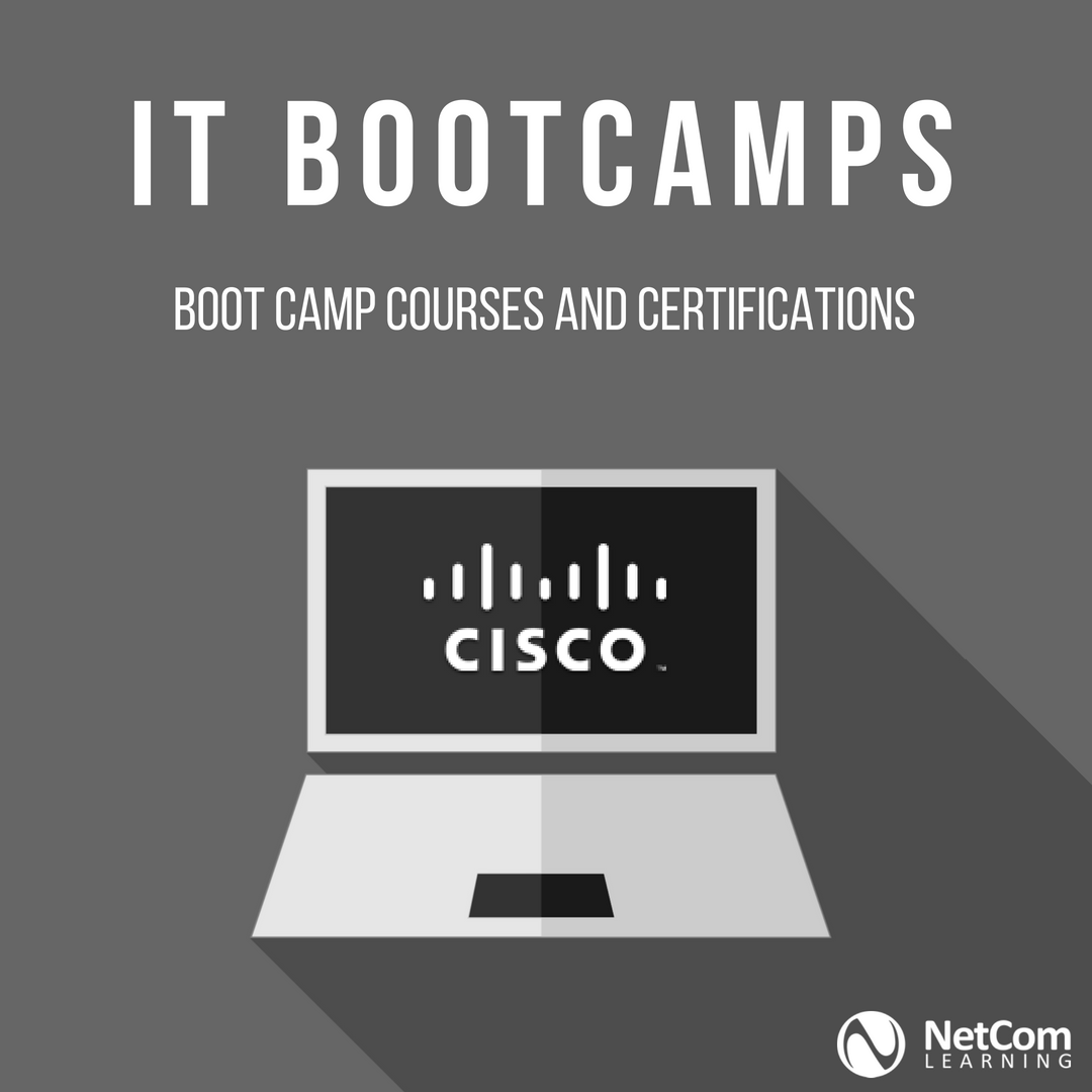 Cisco Bootcamps Certification Camps Netcom Learning Training