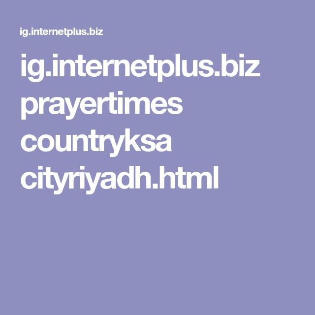 Ig Internetplus Biz Prayertimes Countryksa Cityriyadh Html Flower Fashion