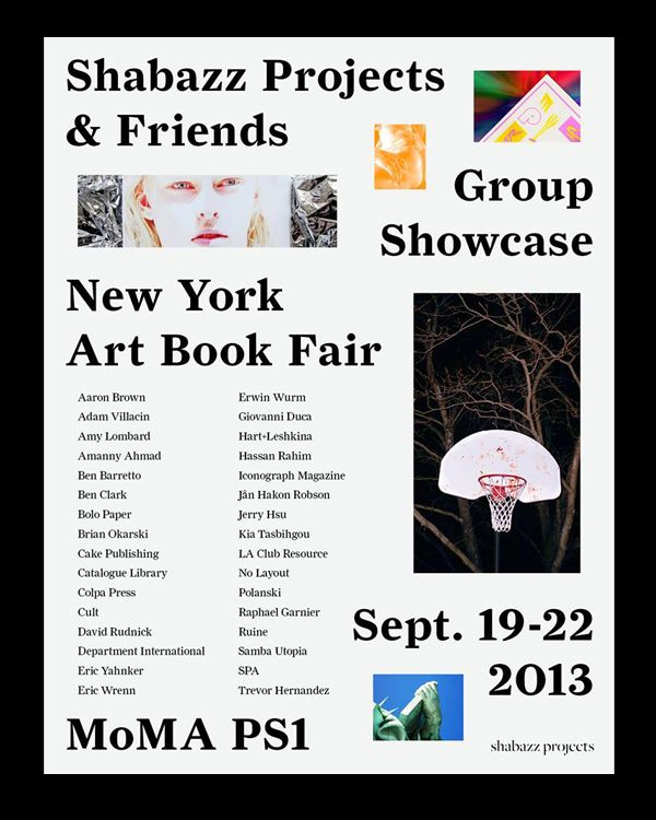 We're pleased to be showing some books at the New York Art Book Fair 2013 with Shabazz Projects. Thanks to Hassan Rahim for the invite.