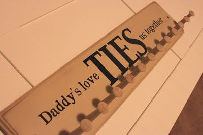 Cute gift idea for fathers day! Every dad needs a place to hang his ties!