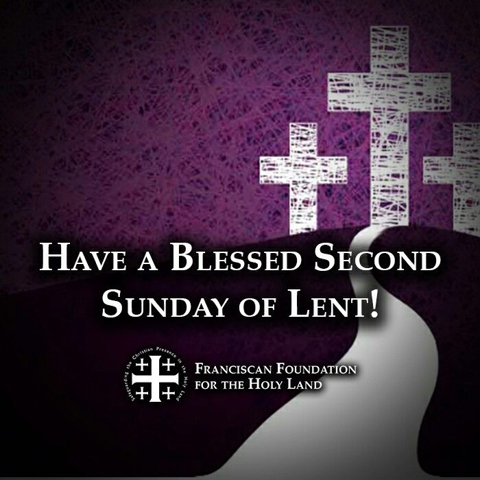 ~Second Sunday of Lent