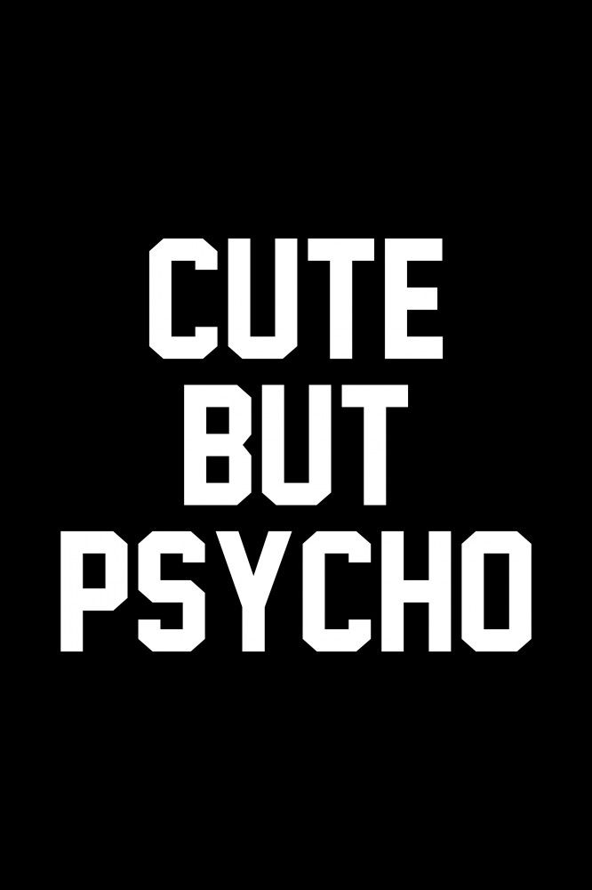 Cute but Psycho | Poster | artboxONE | Sprüche in 2019