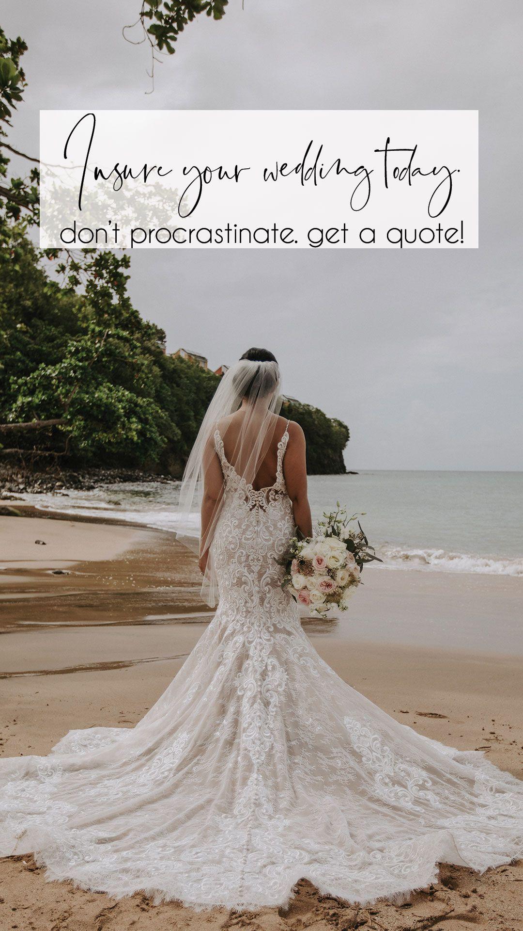 Insure Your Wedding Day Wedding Liability Insurance Is A Must Weddingday Weddingins Beach Wedding Beach Wedding Bridesmaids Destination Wedding Invitations