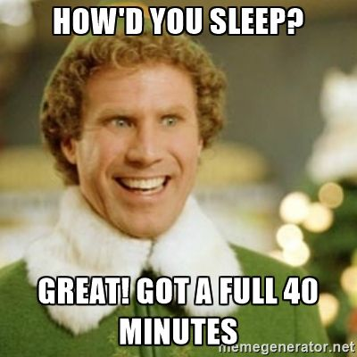 25 Hilarious Things Sleep Deprived Moms Have Done Buddy The Elf Meme Funny Quotes Teacher Humor
