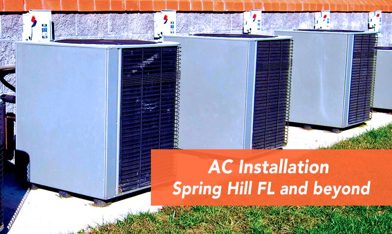 Ac Installation Spring Hill Fl Brooksville Fl Hudson Fl Aripeka Fl Ac Installation Air Conditioning Companies Air Conditioning Services