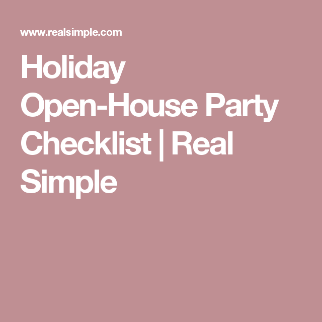 Christmas Open House Party Ideas Part - 32: Holiday Open-House Party Checklist | Real Simple More