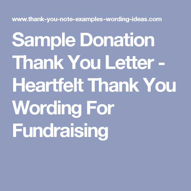 Sample Donation Thank You Letter  Heartfelt Thank You Wording For