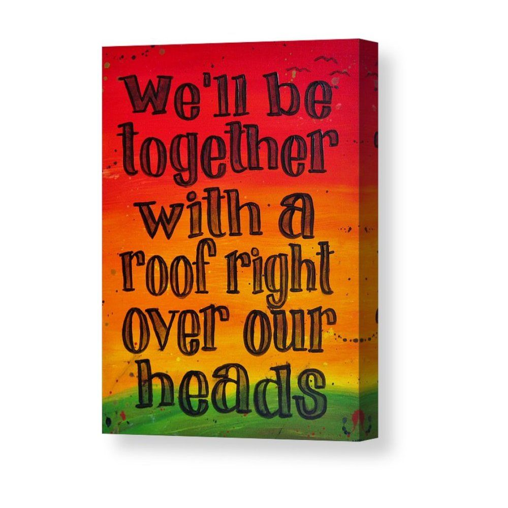 Bob Marley Song Lyric Art We Ll Be Together Canvas Print Canvas Art By Michelle Eshleman Song Lyrics Art Bob Marley Songs Lyric Art