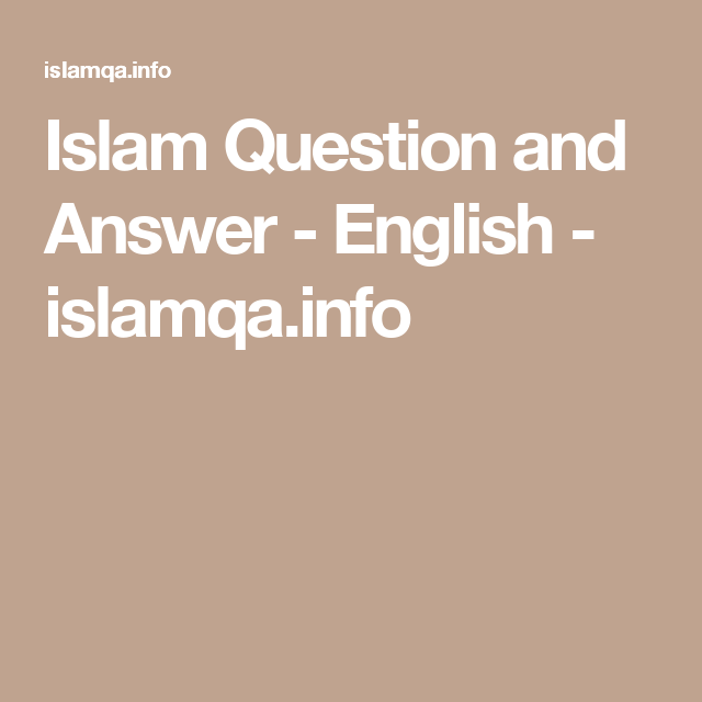 Islam Question And Answer English Islamqa Info This Or That Questions Question And Answer Islam