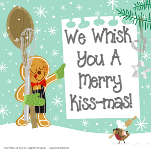 photo about We Whisk You a Merry Kissmas Printable Tag named Whisk On your own a Merry Kissmas Reward Tag, with Hershey Kisses