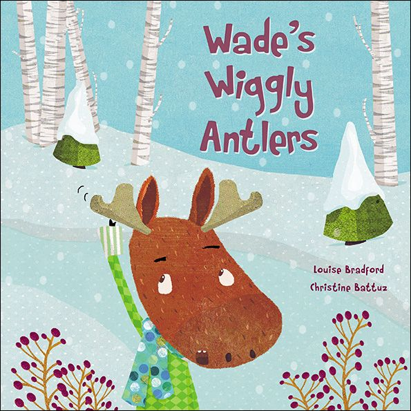 Wade's Wiggly Antlers... August Toddler books, 2nd grade