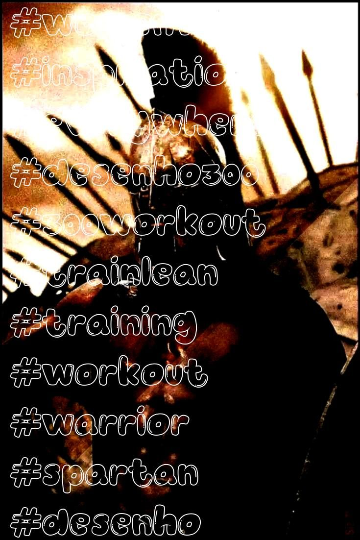 #womenworkout #inspiration #everywhere #desenho300 #300workout #trainlean #training #workout #warrio...