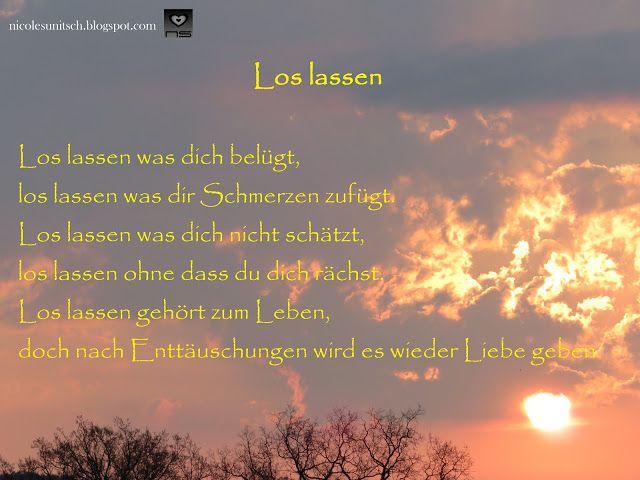 Los Lassen Gedicht Von Nicole Sunitsch Gedichte Sprüche